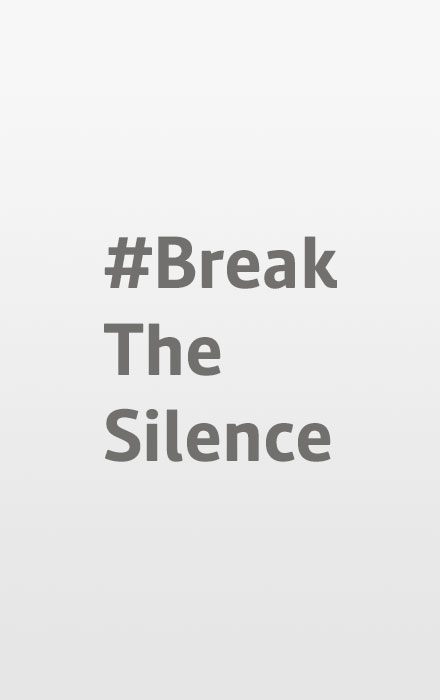 #Break The Silence