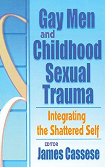 Gay Men and Childhood Sexual Trauma