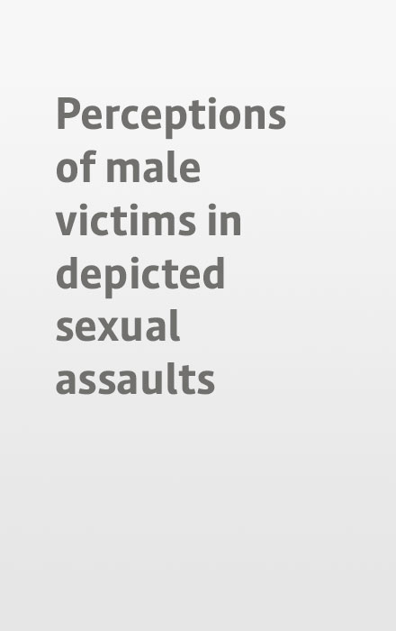 Perceptions of male victims in depicted sexual assaults